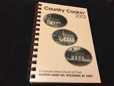 Country Cookin. 2002 Immanuel United Church Of Christ Woodman Wisconsin Cookbook