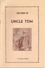 The Story of Uncle Tom by William Chapple + Tour Guide Pamphlet of Tom's Cabin