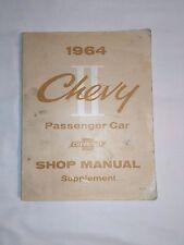 1964 Chevy II, Nova Passenger Car Shop Manual supplement Detroit,Michigan. U.S.A
