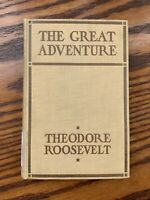 THE GREAT ADVENTURE HC - Theodore Roosevelt - MacMurray College Library Rescue