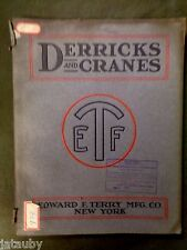 1918 DERRICKS CRANES TERRY Co. CATALOG illustrated New York tool engine vintage