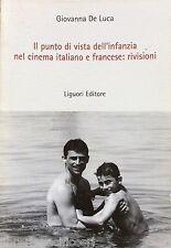 IL PUNTO DI VISTA DELL'INFANZIA NEL CINEMA ITALIANO E FRANCESE:RIVISIONI-DE LUCA
