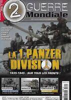 2e GUERRE MONDIALE N° 70 / LA 1. PANZER DIVISION 1935-1945 SUR TOUS LES FRONTS