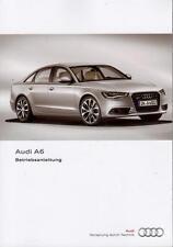 AUDI A6 C7 Betriebsanleitung 2011 Bedienungsanleitung Handbuch Bordbuch  BA