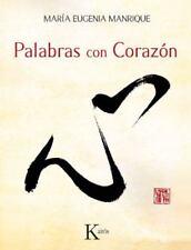 Palabras con Coraz?n  (ExLib) by Maria Eugenia Manrique; Mar?a Eugenia Manrique