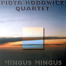 CD PIOTR RODOWICZ QUARTET - Mingus Mingus