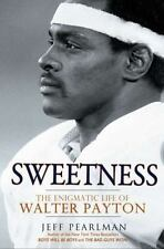 Sweetness: The Enigmatic Life of Walter