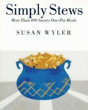 SIMPLY STEWS:MORE THAN 100 SAVORY ONE-POT MEALS SUSAN WYLER PB 1995 1ST. EDIT