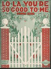1919 Norman McNeil Sheet Music (Lo La You re So Good to Me)
