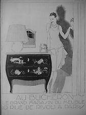 PUBLICITÉ 1928 AU BUCHERON LE GRAND MAGASIN DU MEUBLE -RENÉ VINCENT- ADVERTISING