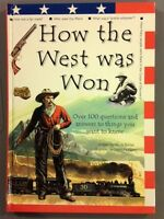 How the West Was Won:  Over 100 Questions.....by Nicola Barber (HC, 2000)