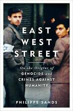 East West Street: Non-fiction Book of the Year 2017 by Philippe Sands (Hardback,