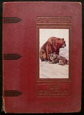 Le Grizzly - James Oliver Curwood - Eds. Hachette - 1954