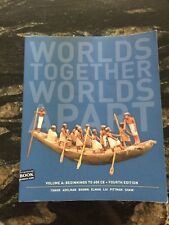 Worlds Together Worlds Apart, Vol. A Beginnings to 600 CE (Fourth Edition)