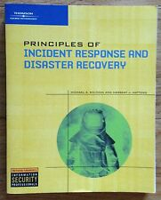 PRINCIPLES OF INCIDENT RESPONSE AND DISASTER RECOVERY Whitman Mattord 2007