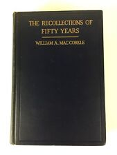 Signed William A. MacCorkle HC Book The Recollections Of Fifty Years