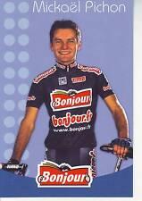 CYCLISME carte cycliste MICKAEL PICHON  équipe  BONJOUR.fr 2002