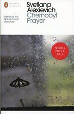 Chernobyl Prayer: A Chronicle of the Future by Alexievich, Svetlana, NEW Book, F