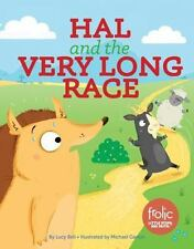 Frolic First Faith: Hal and the Very Long Race by Lucy Bell (2017, Hardcover)