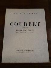 """Courbet Mac Orlan 1951 Editions du Dimanche Illustré """"Les Demi-Dieux"""""""