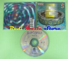 CD E-POWER VOL 5 compilation 1996 DJ GOGO AWEX DJ CRACK DJ LUKAS DOOF (C33)
