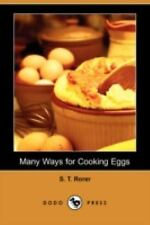 Many Ways for Cooking Eggs by S. T. Rorer (2008, Paperback)