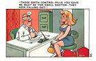 R309562 Those Birth Control Pills You Gave. Quip. 95. Sapphire Publications LTD