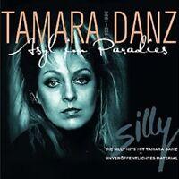 SILLY - TAMARA DANZ-ASYL IM PARADIES (ZUM 20. TODESTAG)  CD+DVD NEU