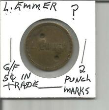 (I) Mystery Token L. Emmer ? G/f 5 Cents in Trade 2 Punch Marks