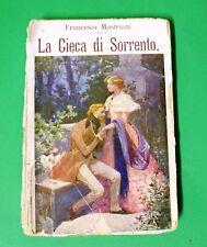 La cieca di Sorrento - Francesco Mastriani - 1^ Salani 1930