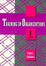 Training in Organizations: Needs Assessment, Development, and Evaluation (Cypres