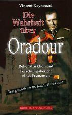 Die Wahrheit über Oradour * V.Reynouard * Was geschah am 10.Juni 1944 wirklich?