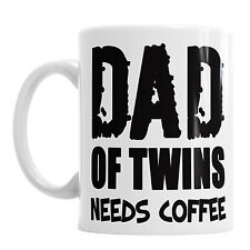 Dad Of Twins Needs Coffee Fathers Day Dad Daddy Birthday Babys Office Mug Gift