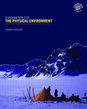 Fundamentals of the Physical Environment by Ken Atkinson, Ken Addison, Peter...