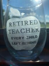 STEMLESS ETCHED RETIREMENT TEACHER WINE GLASS CLEAR PERFECT GIFT DRINKWARE