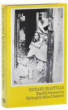 Richard Brautigan-THE PILL VS. THE SPRINGHILL MINE DISASTER (1970)-1ST UK, F/NF