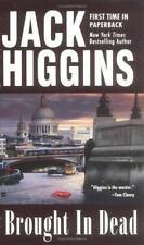 Brought in Dead by Jack Higgins (Nick Miller #2) (2004, Paperback) GG269