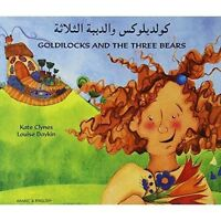 Goldilocks and the Three Bears in Arabic and English by Clynes, Kate, NEW Book,