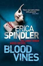 Blood Vines, Spindler, Erica, Excellent Book