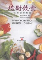 Low-Cholesterol Chinese Cuisine (Wei-chuan's cookbook)