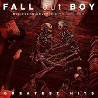 Fall Out Boy - Believers Never Die Vol2 Greatest Hit [CD] Sent Sameday*