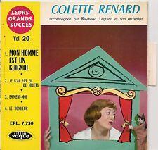 EP 4 TITRES --COLETTE RENARD VOL 20--MON HOMME EST UN GUIGNOL
