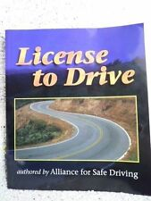 License to Drive by Alliance for Safe Driving Staff (2000, Paperback) Students