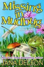 Ghost-in-Law Mystery: Missing in Mudbug Bk. 5 by Jana DeLeon (2013, Paperback)