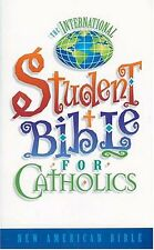 The International Student Bible For Catholics Where Straight Answers Are Standar