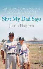 Shit My Dad Says, Halpern, Justin, Used; Good Book