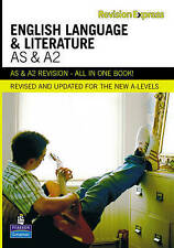 Revision Express AS and A2 English Language and Literature by Alan Gardiner...
