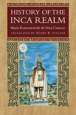 NEW History of the Inca Realm by Maria Rostworowski de Diez Canseco