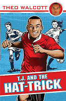 T.J. and the Hat-trick (T.J. (Theo Walcott)), Walcott, Theo, Very Good Book