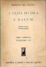 Menotti Del Picchia A Filha Do Inca E Kalum 1930s Sci Fi Fantasy BraziiPort Rare